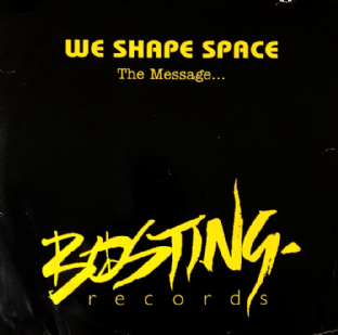 "We Shape Space ‎- The Message (12"") (VG-/G-)"